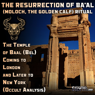 The_Temple_of_Baal_Bel_Coming_to_London_and_Later_to_New_York_Occult_Analysis__The_Resurrection_of_Baal_Moloch_The_Golden_Calf_Ritual.jpg