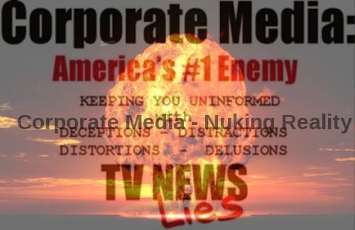 corp_media_nuking_reality.jpg