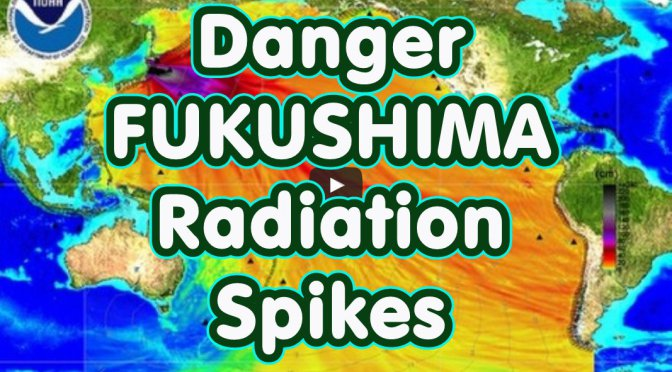 danger-fukushima-radiation-spikes__a-truth-soldier.jpg