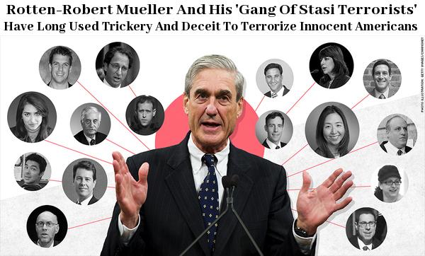 more stupidness-SPRING'S -Dec. 17-2018 = Rotten-Robert Mueller's Gang & NAZI'S LIBERALS & Russia + China Geoengineering  & 3-COMBINED ANTI GUN LAWS ETC.2ND AMENDMENT INFRINGEMENT! & Mueller Filing & Mueller_stasi_terrorists