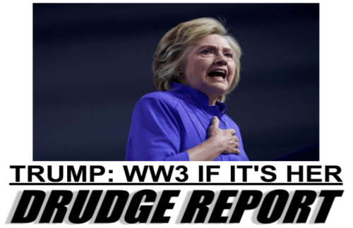 trump_drudge_hitlery_ww3.png